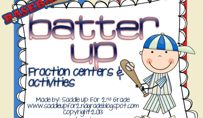 Batter Up: Fraction Centers & Activites