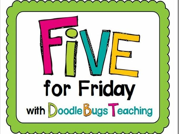 Five For Friday {March 22, 2013}