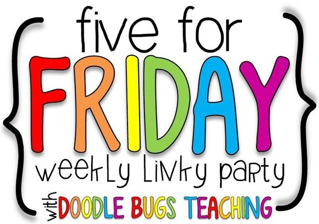 Five for Friday {September 6, 2013}