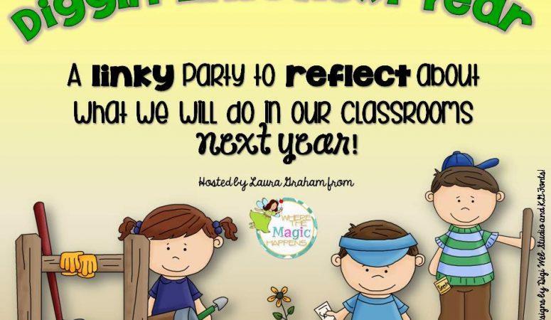 Diggin' Into Next Year: Classroom Organization