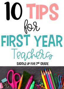 First Year Teacher Advice and Tips