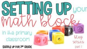 Setting Up Your Math Block Classroom Schedule Examples in the Primary Classroom