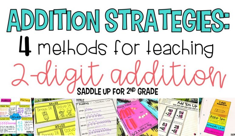 Addition Strategies: 4 Methods for Teaching Two-Digit Addition