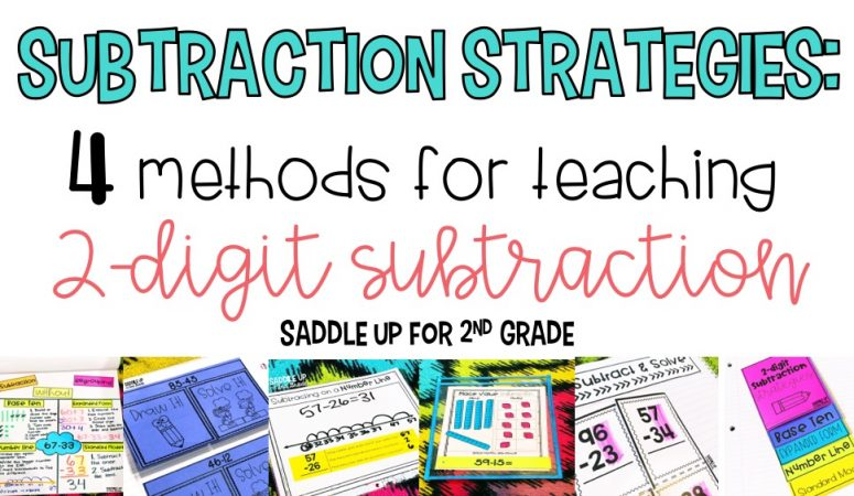 Subtraction Strategies: 4 Methods for Teaching Two-Digit Subtraction