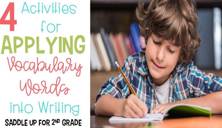 4 Activities for Applying Vocabulary Words in Writing