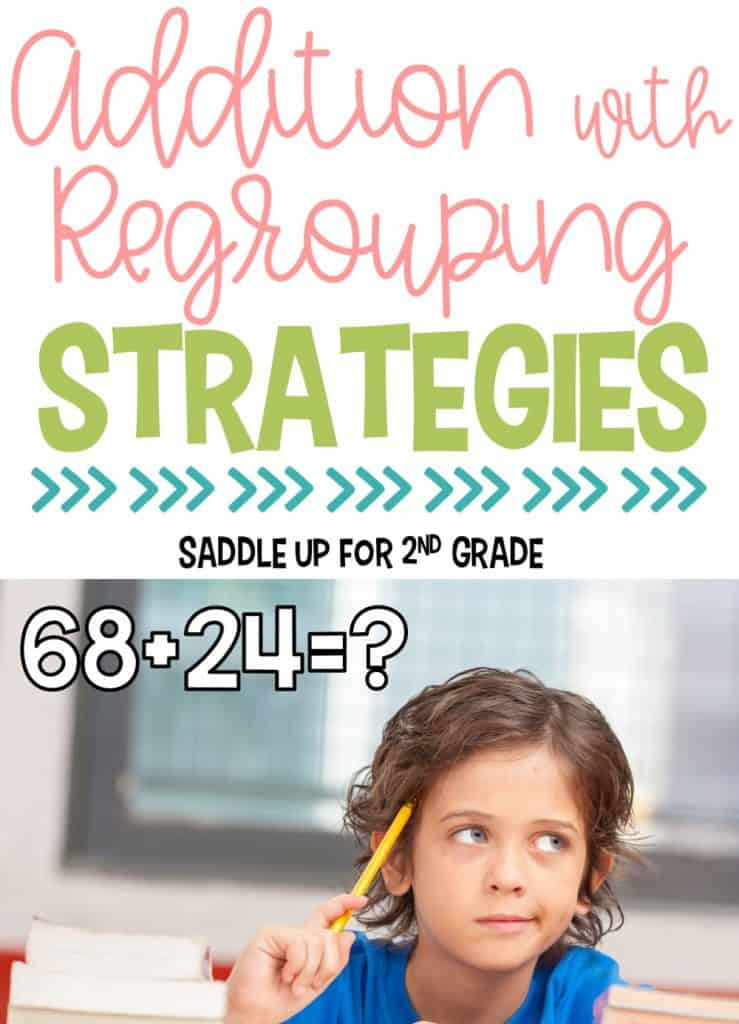 Addition with Regrouping Strategies