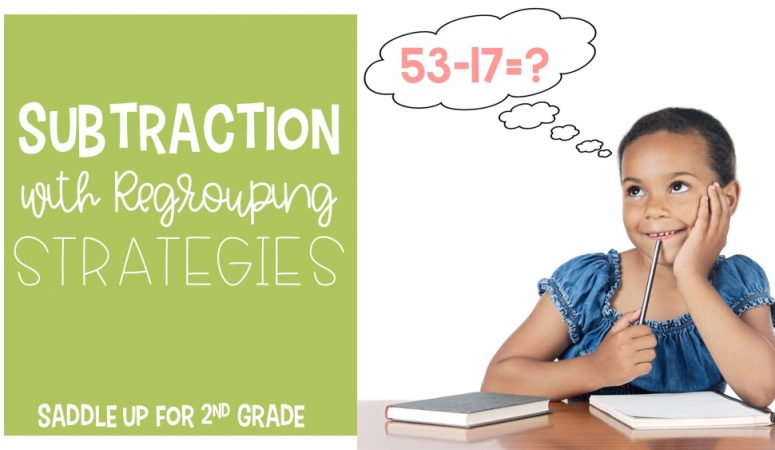 Subtraction with Regrouping Strategies