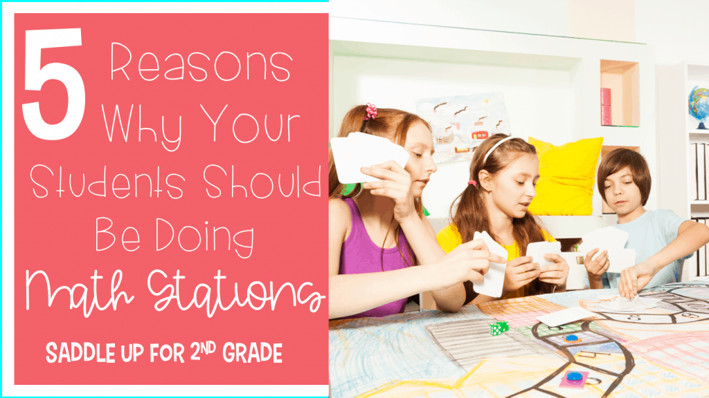 5 Reasons why your students should be doing math stations