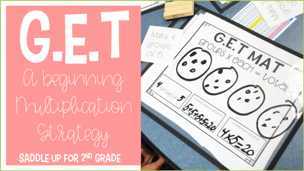 G.E.T Multiplication Strategy